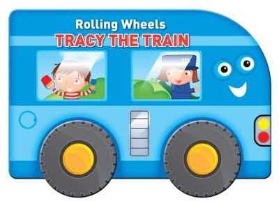 Rolling Wheels: Tracy the Train