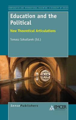 Education and the Political: New Theoretical Articulations