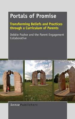 Portals of Promise: Transforming Beliefs and Practices Through a Curriculum of Parents