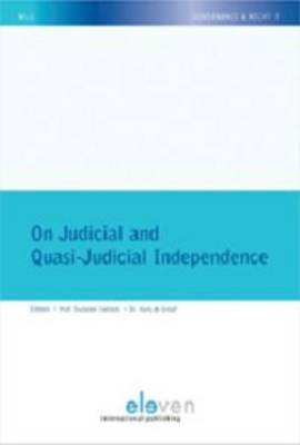 On Judicial and Quasi-Judicial Independence