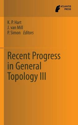 Recent Progress in General Topology III