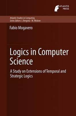 Logics in Computer Science: A Study on Extensions of Temporal and Strategic Logics