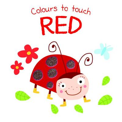 Colours to Touch: Red