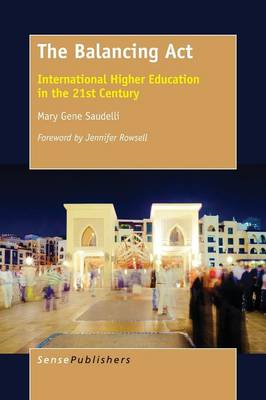 The Balancing ACT: International Higher Education in the 21st Century
