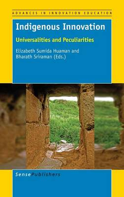 Indigenous Innovation: Universalities and Peculiarities