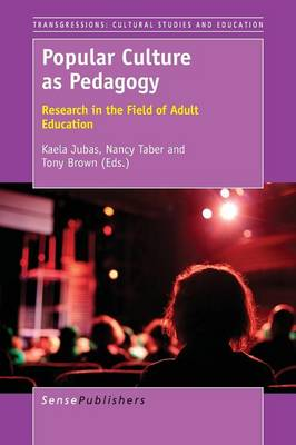 Popular Culture as Pedagogy: Research in the Field of Adult Education