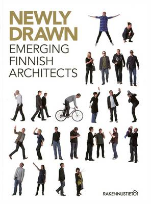 Newly Drawn: Emerging Finnish Architects