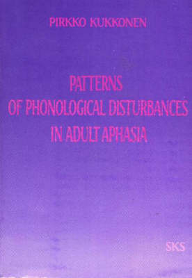 Patterns of Phonological Disturbances in Adult Aphasia