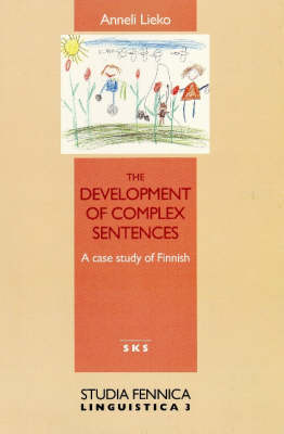 Development of Complex Sentences: A Case Study of Finnish