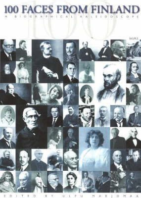 100 Faces from Finland: A Biographical Kaleidoscope
