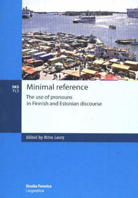 Minimal Reference: The Use of Pronouns in Finnish & Estonian Discourse