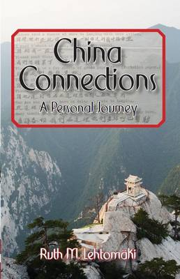 China Connections - A Personal Journey
