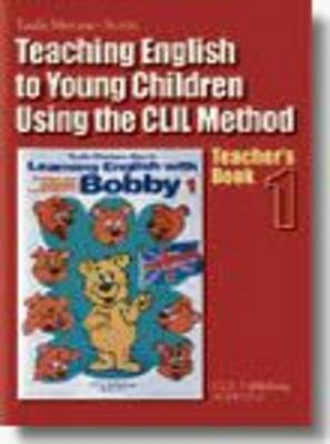 Learning English with Bobby: Teaching English to Young Children with CLIL Method Teacher 1