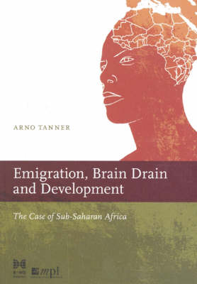 Emigration, Brain Drain, and Development: The Case of Sub-Saharan Africa