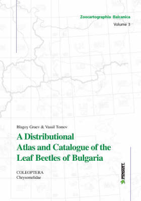 Distributional Atlas and Catalogue of the Leaf Beetles of Bulgaria (Coleoptera: Chrysomelidae): 3: Zoocartographia Balcanica