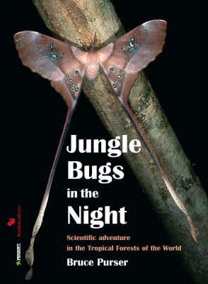 Jungle Bugs in the Night: Nocturnal Activities of Insects and Spiders in Tropical Forests of the World