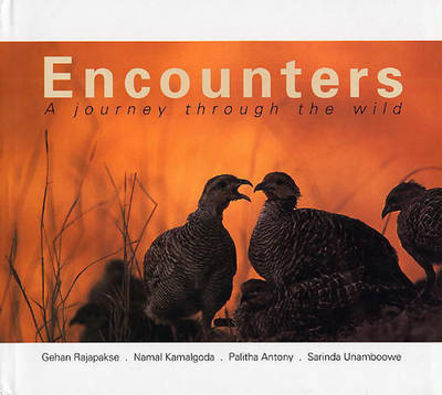 Encounters: A Journey Through The Wild