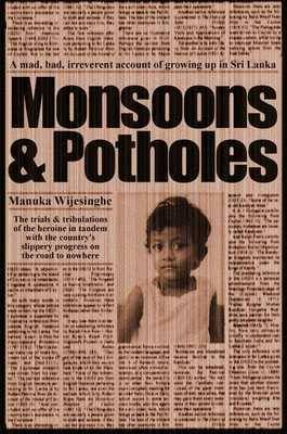Monsoons and Potholes