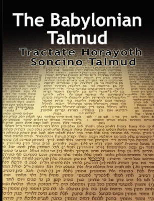 The Babylonian Talmud: Tractate Horayoth - Rulings, Soncino