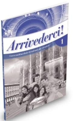 Arrivederci! - Level 1 - teacher's book