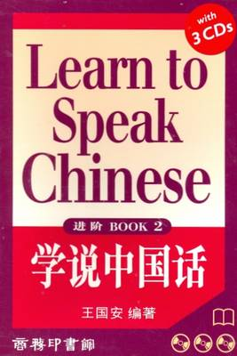 Learn to Speak Chinese: Bk. 2