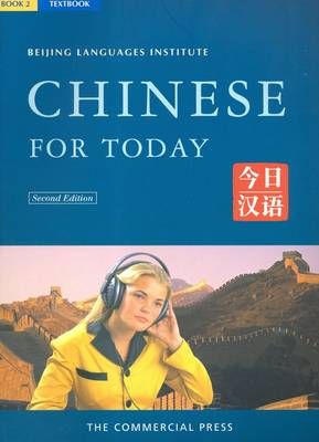 Chinese for Today: Bk. 2