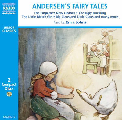 Andersen's Fairy Tales: The Ugly Duckling, The Emperor's New Clothes, etc.