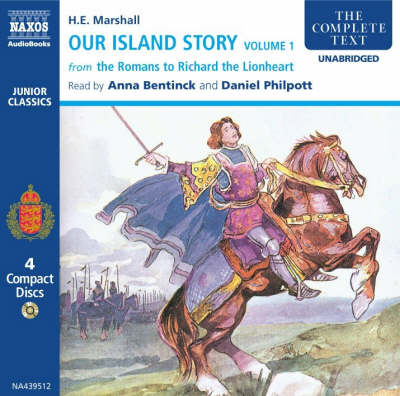 Our Island Story: v. 1: From the Romans to Richard the Lionheart