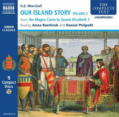 Our Island Story: v. 2: From the Magna Carta to Queen Elizabeth I