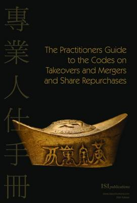 The Practitioner's Guide to Takeovers and Mergers and Share Repurchases in Hong Kong