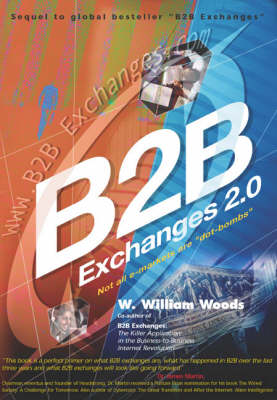 B2B Exchanges 2.0: Not All e-markets are Dot Bombs