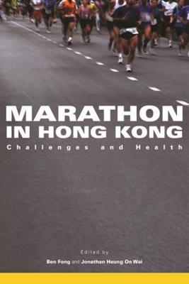 Marathon in Hong Kong: Challenges and Health