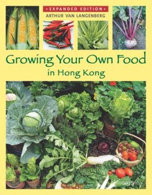 Growing Your Own Food in Hong Kong