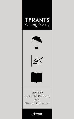 Tyrants Writing Poetry: The Art of Language and Violence