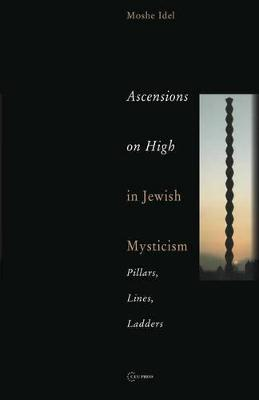 Ascensions on High in Jewish Mysticism: Pillars, Lines, Ladders