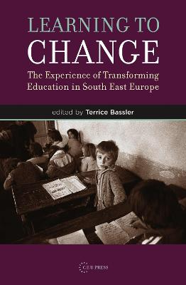 Learning To Change: The Experience Of Transforming Education In South East Europe