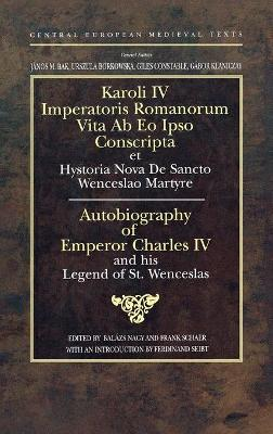 Autobiography of Charles IV of Luxemburg, Holy Roman Emperor and King of Bohemia