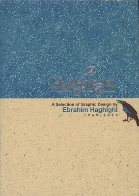Ebrahim Haghighi: A Selection of Graphic Design
