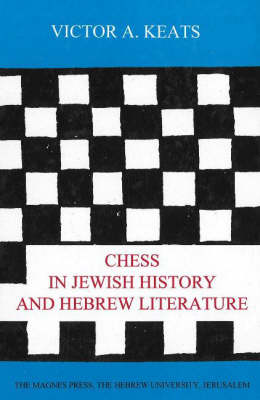 Chess in Jewish History and Hebrew Literature