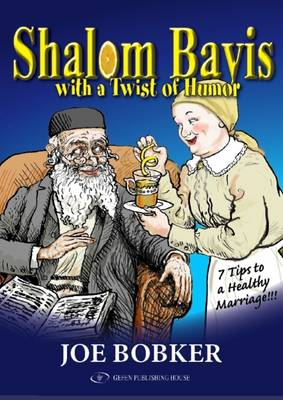 Shalom Bayis with a Twist of Humor