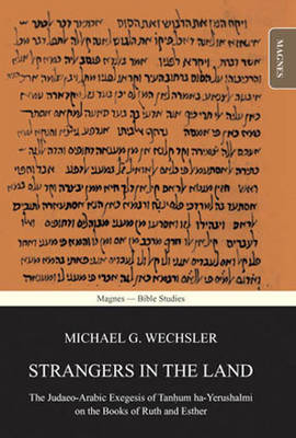 Strangers in the Land: The Judaeo-Arabic Exegesis of Tanhum ha-Yerushalmi on the Books of Ruth and Esther