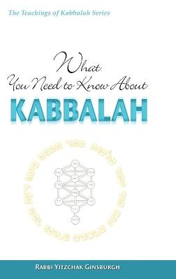 What You Need to Know About Kabbalah