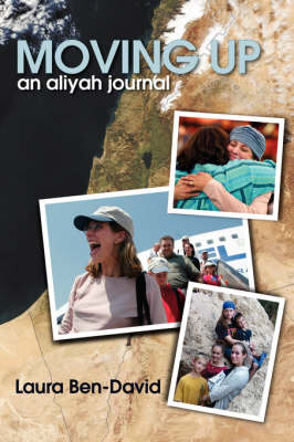 Moving Up: An Aliyah Journal