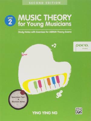 Music Theory for Young Musicians: Study Notes with Exercises for ABRSM Theory Exams