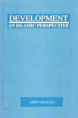 Development: An Islamic Perspective