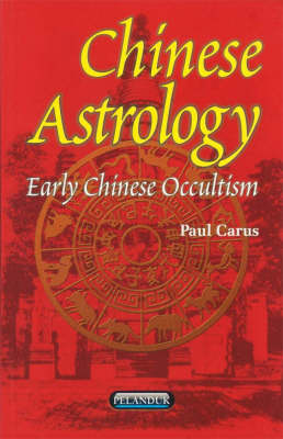 Chinese Astrology: Early Chinese Occultism