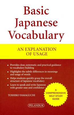 Basic Japanese Vocabulary: An Explanation of Usage