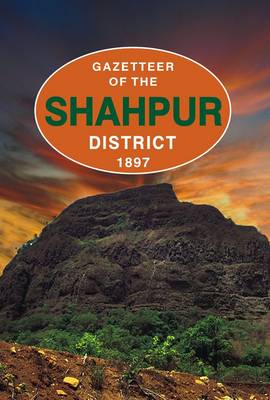 Gazetteer of the Shahpur District: 1897