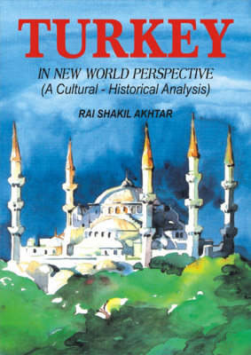 Turkey in New World Perspective: A Cultural - Historical Analysis