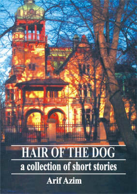 Hair of the Dog: A Collection of Short Stories